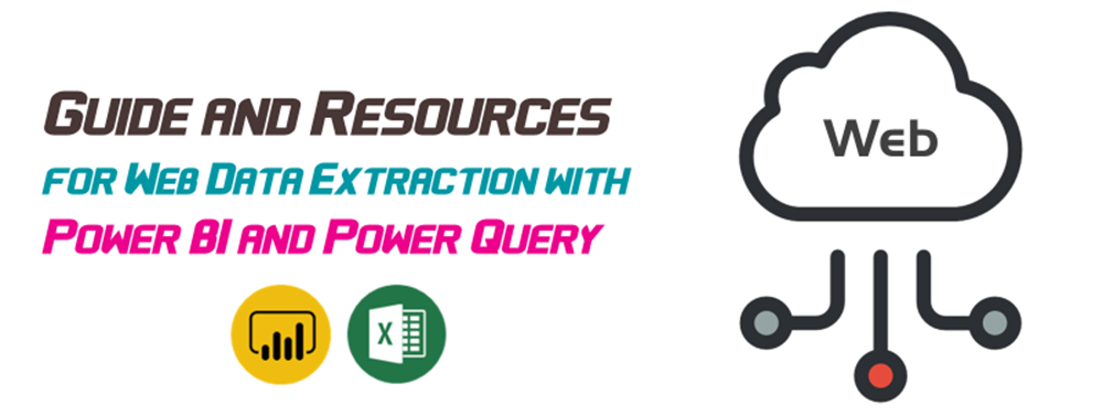 Guide and Resources for Web Data Extraction with Power BI & Power Query